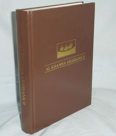 Pecatonica IL: Al Khamsa Inc, 1993. Quarto. 671p. Beginning with a map showing the tribes of the Ara...