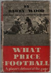 image of What Price Football: A Player's Defense of the Game
