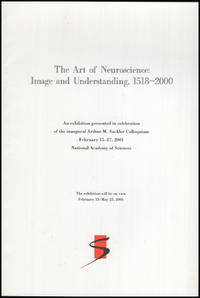 The Art of Neuroscience: Image and Understanding, 1518-2000
