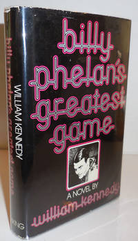 Billy Phelan's Greatest Game (Inscribed Association Copy)