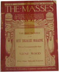The Masses: The Best Number of the Best Socialist Magazine. Vol. 1, No. 6. June 1911. by  Art; et al  Eugene; Young - Paperback - 1911 - from The Libriquarian, IOBA (SKU: 820)