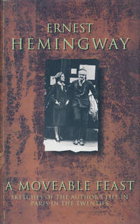 A Moveable Feast by  Ernest Hemingway - Hardcover - 1993 - from Good Books In The Woods and Biblio.com