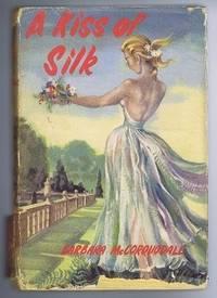 A Kiss of Silk