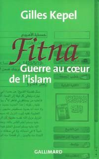 Fitna Guerre au cœur de l'Islam