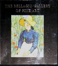 The Bellagio Gallery of Fine Art Impressionist and Modern Masters