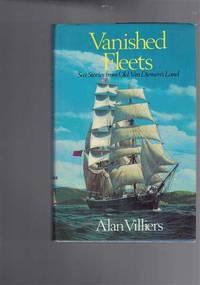 image of Vanished Fleets: Sea stories from Old Van Dieman's Land