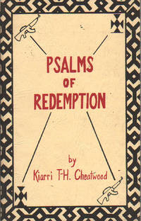 Psalms of Redemption by  Kiarri T-H Cheatwood - Paperback - 1st Edition - 1983 - from citynightsbooks and Biblio.com