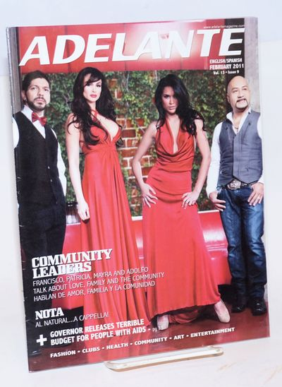 Los Angeles: Adelante, 2011. Magazine. 70p., 8.25x10.25 inches, bilingual text in English and Spanis...
