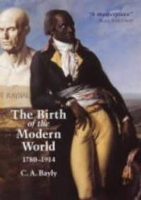 image of The Birth of the Modern World, 1780-1914 (Blackwell History of the World)