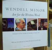 Wendell Minor : Art for the Written Word