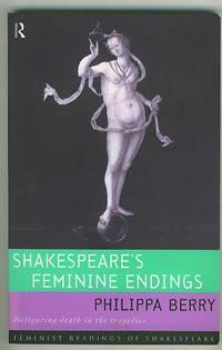 Shakespeare\'s Feminine Endings :