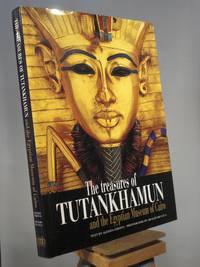 Treasures of Tutankhamun and the Egyptian Museum of Cairo