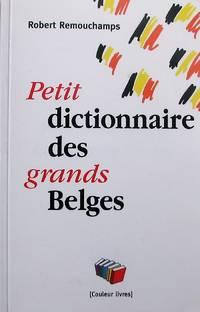 image of Petit dictionnaire des grands Belges