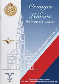 Oranges & Lemons: the Friends of St Clements Antumnal Equinox 2004 No. 17 by Chris Long  - 2004  - from Firefly Bookstore LLC (SKU: 92379)