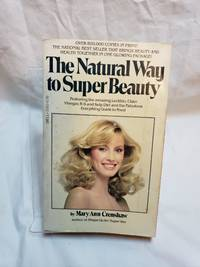 The Natural Way to Super Beauty