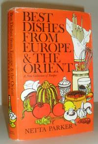 Best dishes from Europe and the Orient - a New Collection of Recipes