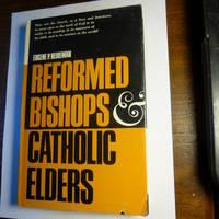 Reformed bishops and catholic elders
