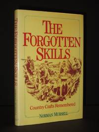 The Forgotten Skills [SIGNED]
