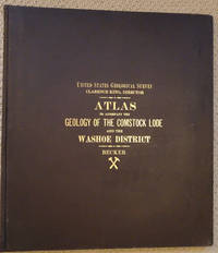 Atlas to Accompany the Monograph on the Geology of the  Comstock Lode and the Washoe District