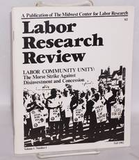 image of Labor Community Unity: the Morse Strike against disinvestment and concessions