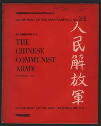 Handbook on the Chinese Communist Army (Department of the Army Pamphlet No. 30-51)