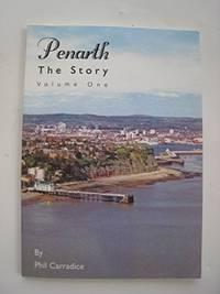 Penarth: v.1: The Story: Vol 1 by  Phil C Arradice - Paperback - from World of Books Ltd (SKU: GOR010889414)