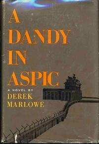 A Dandy in Aspic by  Derek MARLOWE  - First US Edition  - 1966  - from Bluebird Books (SKU: 60373)
