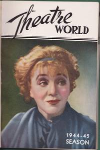 THEATRE WORLD, 1944-45 Season (Vol. 1)