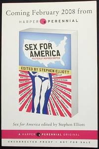 image of Sex For America: Politically Inspired Erotica [Uncorrected Proof]