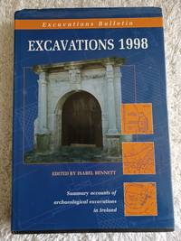 image of Excavations 1998 - Summary accounts of archeological excavations in Ireland