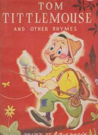 Tom Tittlemouse and Other Rhymes by Not Stated - Paperback - Reprint - 1945 - from leura books and Biblio.com