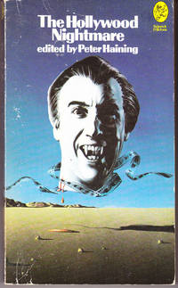 The Hollywood Nightmare by  Peter (editor) Haining - Paperback - 1st Printing - 1973 - from John Thompson and Biblio.com