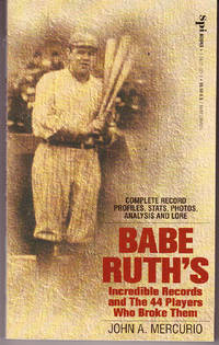 Babe Ruth's Incredible Records and the 44 Players Who Broke Them