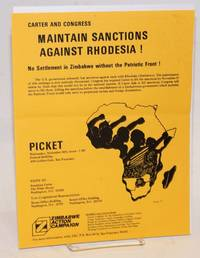 Carter and Congress: maintain sanctions against Rhodesia! No settlement in Rhodesia without the Patriotic Front!