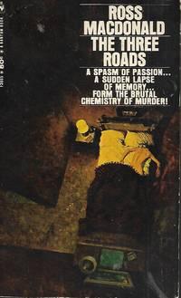 The Three Roads by Ross Macdonald - 1968