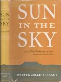 Sun in the Sky: The Hopi Indians of the Arizona Mesa Lands