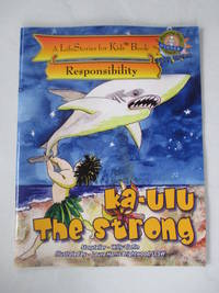 Ka-ulu the Strong, from the LifeStories for Kids(TM) Series