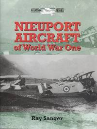 Nieuport Aircraft of WW1 (Crowood Aviation)