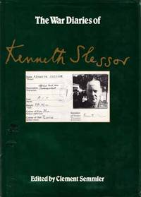 The War Diaries of Kenneth Slessor. Official Australian Correspondent 1940-1944