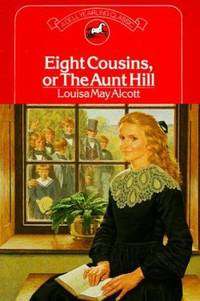 Eight Cousins or Aunt Hill