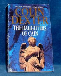 THE DAUGHTERS OF CAIN The New Inspector Morse Novel