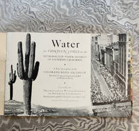 Water for Thirteen Cities in the Metropolitan Water District of Southern California. A Brief Description of the Colorado River Aqueduct, America's Largest Construction Job in Progress Today