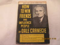 How to Win Friends and Influence People by Dale Carnegie - 1st Ed, 83rd Prtg - 1936 - from E M Stern (SKU: #330-120918AK)
