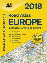 2018 Road Atlas Europe (AA Road Atlas)