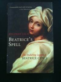 Beatrice's Spell   The Enduring Legend of Beatrice Cenci