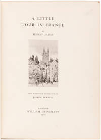 A Little Tour in France … With Ninety-Four Illustrations by Joseph Pennell.