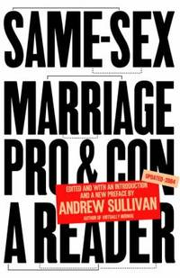 Same-Sex Marriage : Pro and Con - A Reader