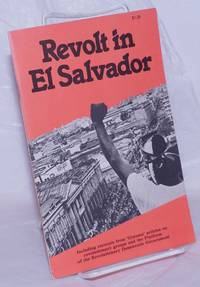 image of Revolt in El Salvador. Including excerpts from 'Granma' articles on revolutionary groups and the Platform of the Revolutionary Democratic Government