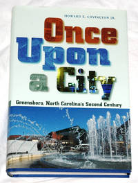 Once Upon a City: Greensboro, North Carolina's Second Century
