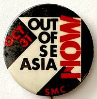 image of Oct 31 / Out of SE Asia Now / SMC [pinback button]